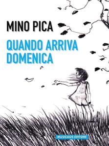 Mino-Pica-Quando-arriva-domenica-Musicaos-Editore-Fablet-6(1)